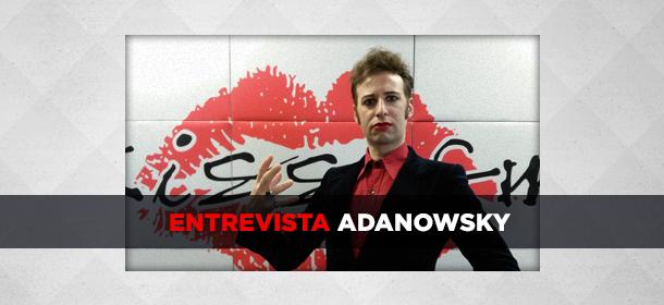 WEB_Entrevista_Adanowsky
