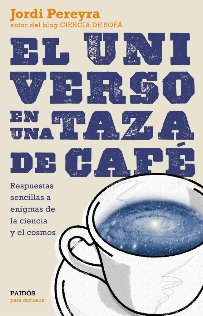 portada_el-universo-en-una-taza-de-cafe_jordi-pereyra_201507100926